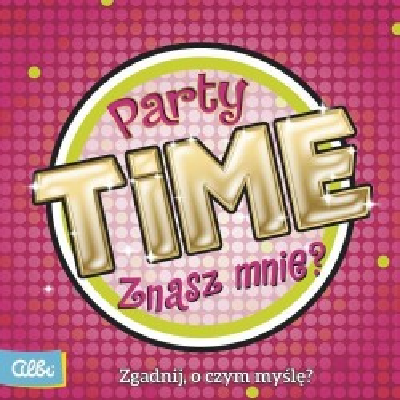 Party Time. Znasz Mnie?